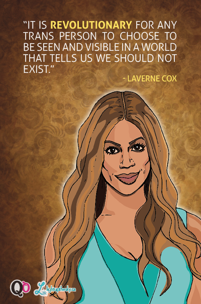 Queer Quotables: Laverne Cox by lightupthesky.ca