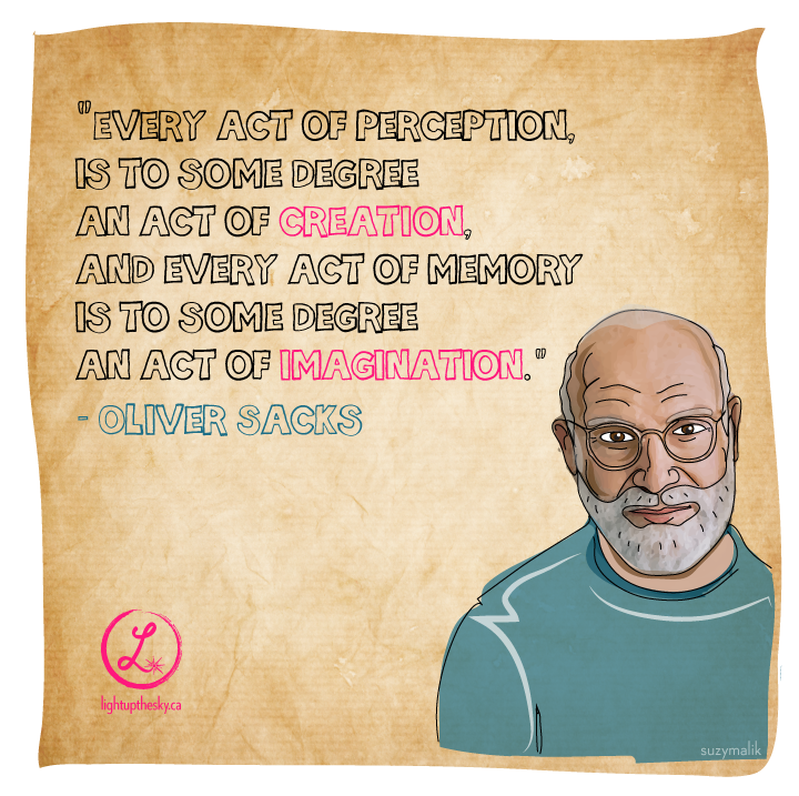 Oliver Sacks Quote and illustration by Light Up The Sky